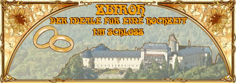 Zbiroh - der ideale Ort für eine Hochzeit im Schloss